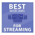 best webcams for streamers